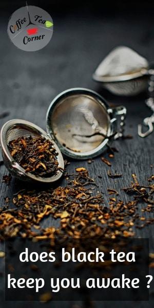 black tea and sleep (1)