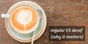 Read more about the article Decaf vs Regular Coffee – Why The Difference Matters