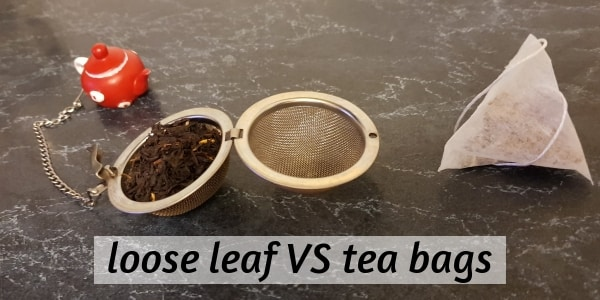 Loose leaf and tea bag