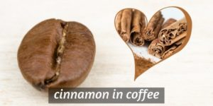 How To Dissolve Cinnamon In Coffee – 3 Ways To Spice Things Up