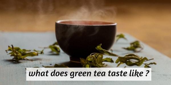 green tea taste