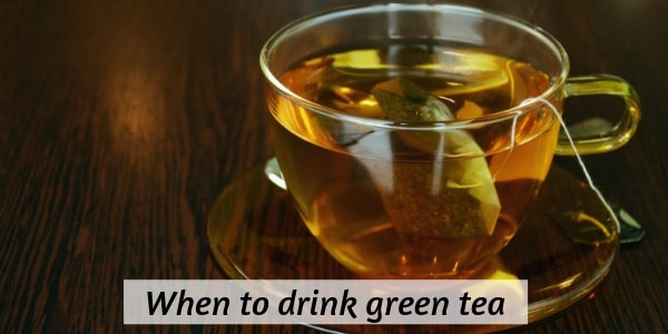 Here's When To Drink Green Tea, Based On What You're After