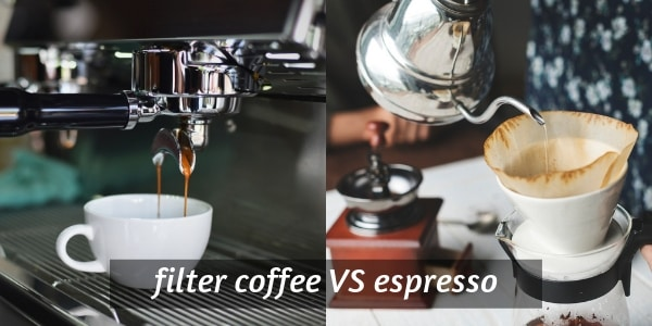 Filter Coffee VS Espresso – 9 Differences In Two Great Cups