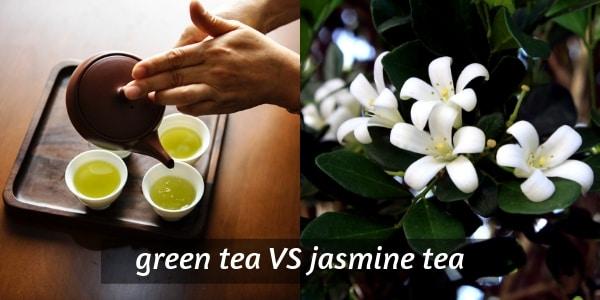 Green Tea VS Jasmine Tea – 4 Key Differences, And Flavor