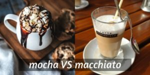 Read more about the article Mocha VS Macchiato – 4 Little Things That Set Them Apart
