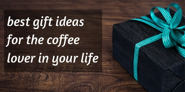 gifts for coffee lovers (1)
