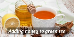 Adding Honey To Green Tea – Benefits, And How To