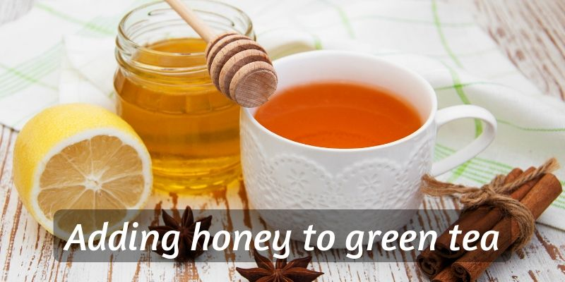 honey to green tea