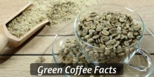 6 Things You Need To Know About Green Coffee