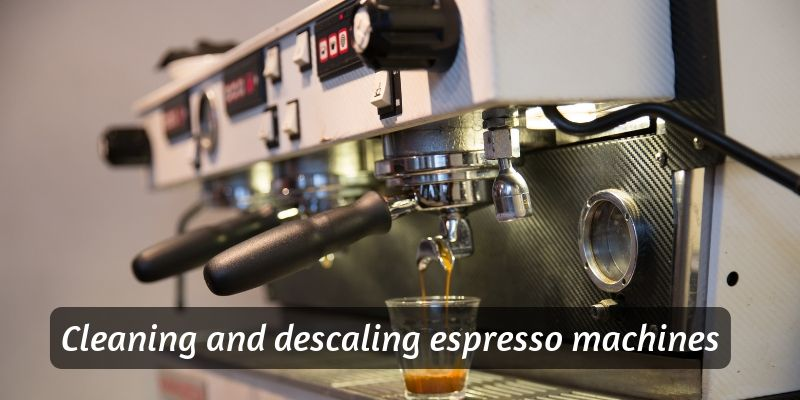 How To Clean And Descale An Espresso Machine (Home Guide)