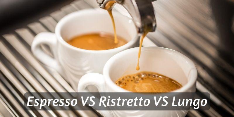 Read more about the article Espresso VS Lungo VS Ristretto – Know Your Espresso Shots !