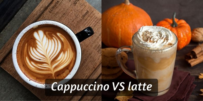 Cappuccino VS Latte – 5 Differences And How To Pick Between Them