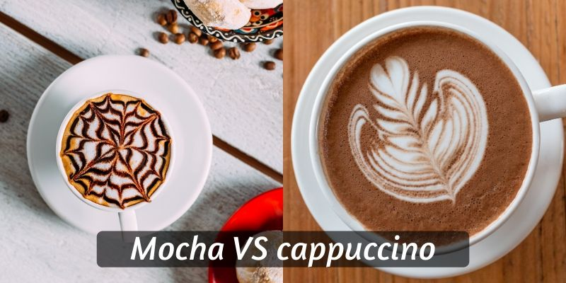 Cappuccino VS Mocha – 5 Ways To Tell Them Apart
